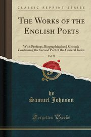 The Works of the English Poets, Vol. 75, Johnson Samuel