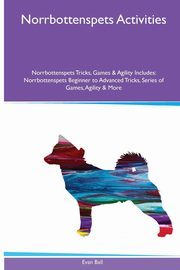 Norrbottenspets  Activities Norrbottenspets Tricks, Games & Agility. Includes, Ball Evan