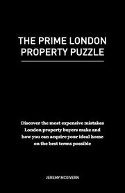 ksiazka tytuł: The Prime London Property Puzzle autor: McGivern Jeremy