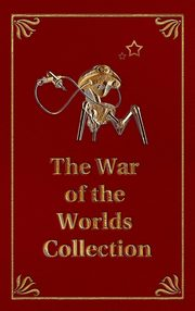 ksiazka tytuł: The War of the Worlds Collection autor: Wells H G