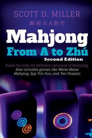Mahjong From A To Zhú, Miller Scott D.