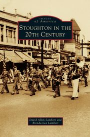 Stoughton in the 20th Century, Lambert David Allen