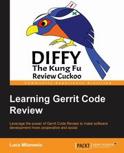 Learning Gerrit Code Review, Milanesio Luca