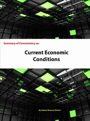 Summary of Commentary on Current Economic Conditions, Federal Reserve System Federal Reserve