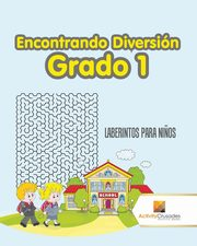Encontrando Diversión Grado 1, Activity Crusades