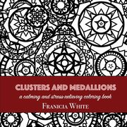 Clusters and Medallions, White Franicia
