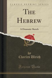 The Hebrew, Ulrich Charles