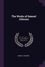 The Works of Samuel Johnson, Johnson Samuel