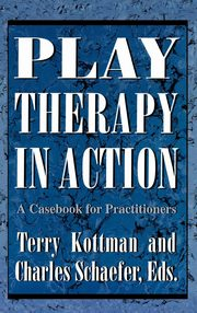 ksiazka tytuł: Play Therapy in Action autor: