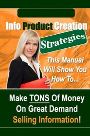 Info Product Creation Strategies, New Thrive Learning Institute