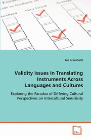 Validity Issues in Translating Instruments Across Languages and Cultures, Greenholtz Joe