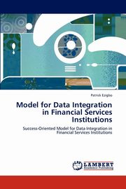 Model for Data Integration in Financial Services Institutions, Ezigbo Patrick