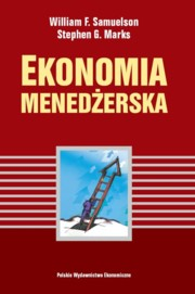 Ekonomia menedżerska, Samuelson William F., Marks Stephen G.