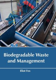 Biodegradable Waste and Management,