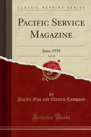 Pacific Service Magazine, Vol. 10, Company Pacific Gas and Electric