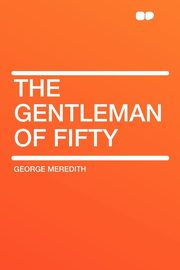 The Gentleman of Fifty, Meredith George