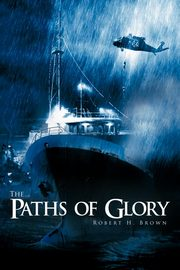 The Paths of Glory, Brown Robert H. Jr.