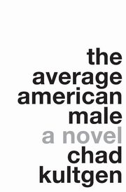 Average American Male, The, Kultgen Chad