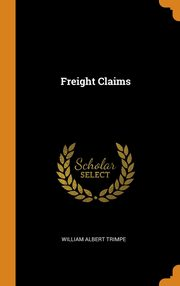 Freight Claims, Trimpe William Albert