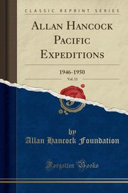 Allan Hancock Pacific Expeditions, Vol. 13, Foundation Allan Hancock