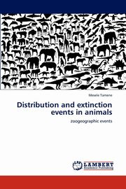 Distribution and extinction events in animals, Tamene Mesele