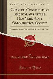 Charter, Constitution and by-Laws of the New York State Colonization Society, Society New York State Colonization