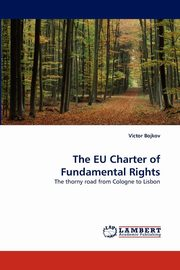 The EU Charter of Fundamental Rights, Bojkov Victor