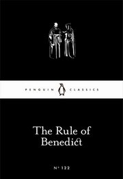 The Rule of Benedict,