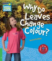 Why Do Leaves Change Colour?, Griffiths Rachel