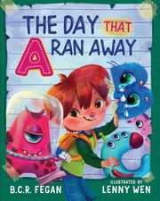 The Day That A Ran Away, Fegan B.C.R.