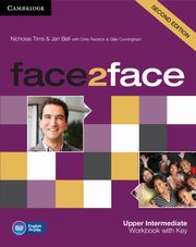 face2face Upper Intermediate Workbook with Key, Tims Nicholas, Bell Jan
