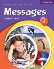 Messages 3 Student's Book, Goodey Diana, Goodey Noel, Craven Miles