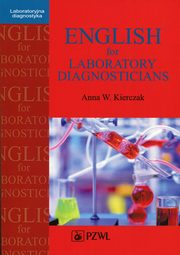 English for Laboratory Diagnosticians, Kierczak Anna W.