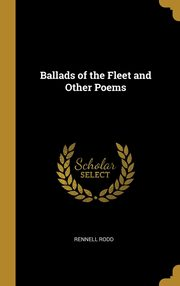 Ballads of the Fleet and Other Poems, Rodd Rennell