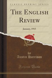 The English Review, Harrison Austin
