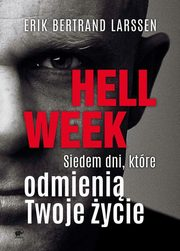 Hell week, Larssen Erik Bertrand
