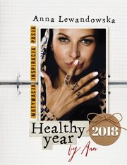 Healthy year 2018 by Ann, Lewandowska Anna