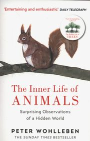 The Inner Life of Animals, Wohlleben Peter