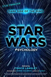 Star Wars Psychology, Langley Travis