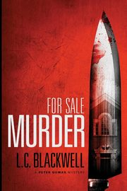 For Sale Murder, Blackwell L.C.