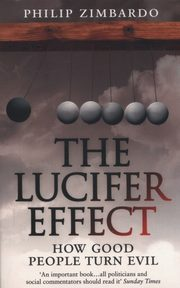 The Lucifer Effect, Zimbardo Philip