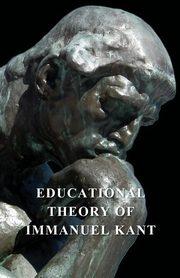 Educational Theory of Immanuel Kant, Kant Immanuel