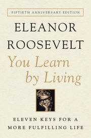 You Learn by Living, Roosevelt Eleanor