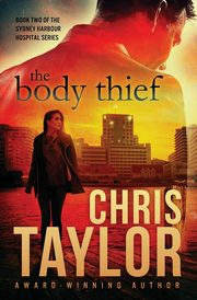 The Body Thief, Taylor Chris