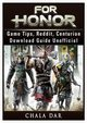 For Honor Game Tips, Reddit, Centurion, Download Guide Unofficial, Dar Chala