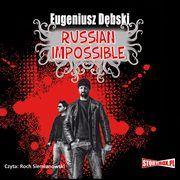 Russian Impossible, Eugeniusz Dębski